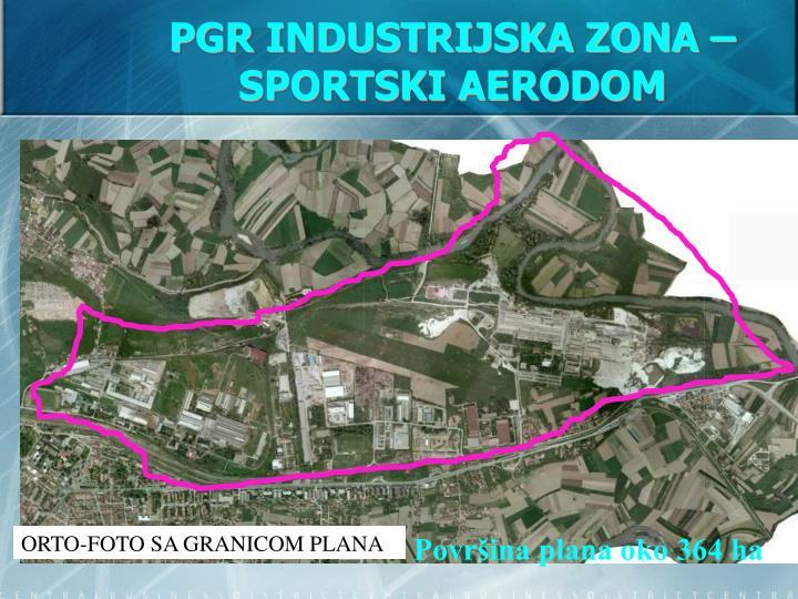 PGR INDUSTRIJSKA ZONA – SPORTSKI AERODOM