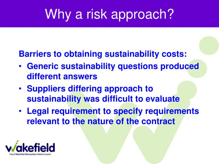 Why a risk approach?