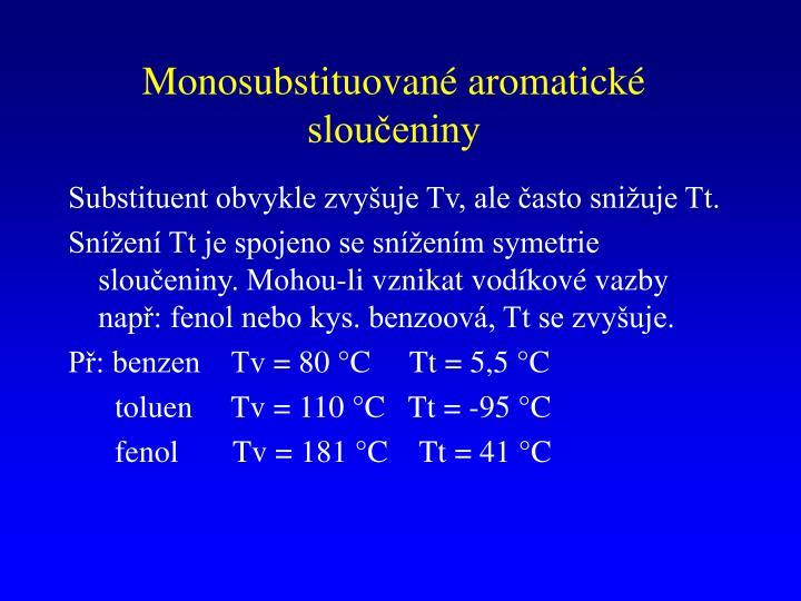 Monosubstituované aromatické sloučeniny