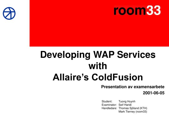 developing wap services with allaire s coldfusion
