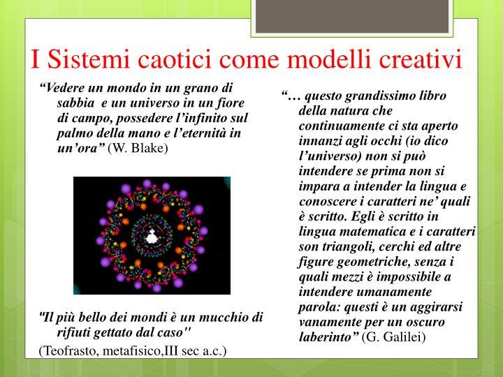 I sistemi caotici come modelli creativi