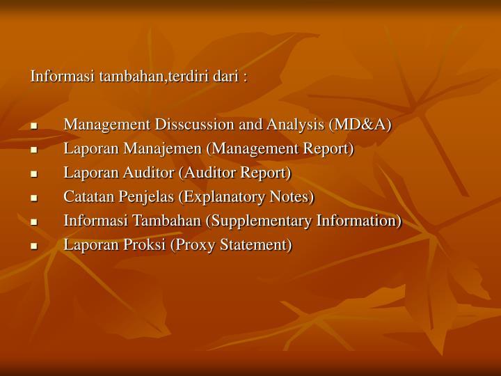 Informasi tambahan,terdiri dari :