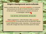 origini e background socio culturale