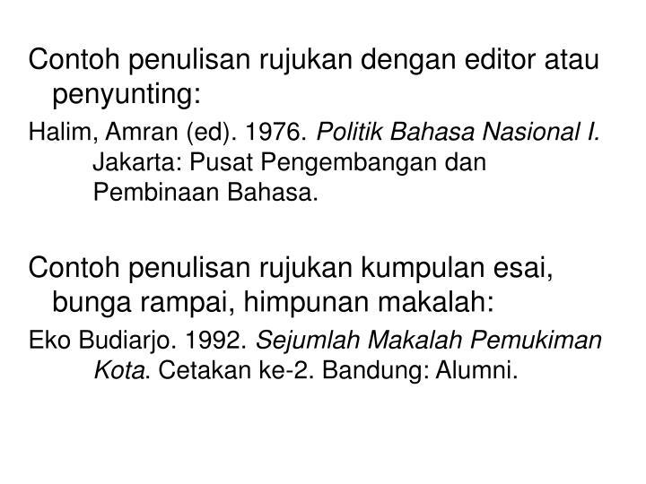 Contoh penulisan rujukan dengan editor atau penyunting: