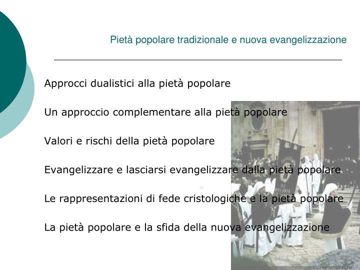 Piet popolare tradizionale e nuova evangelizzazione