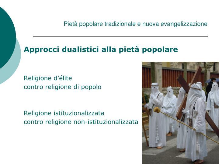 Piet popolare tradizionale e nuova evangelizzazione1
