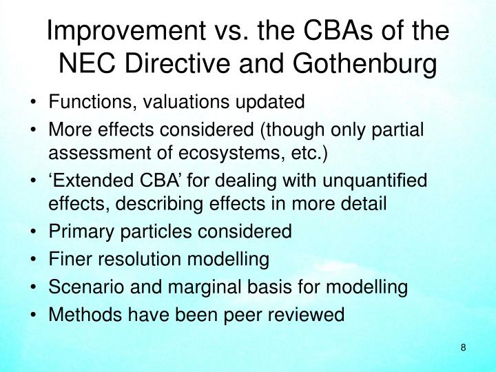 Improvement vs. the CBAs of the NEC Directive and Gothenburg