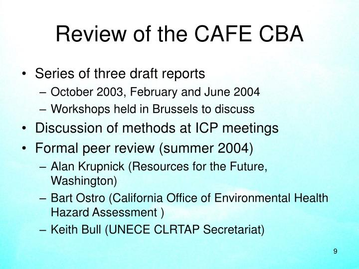Review of the CAFE CBA