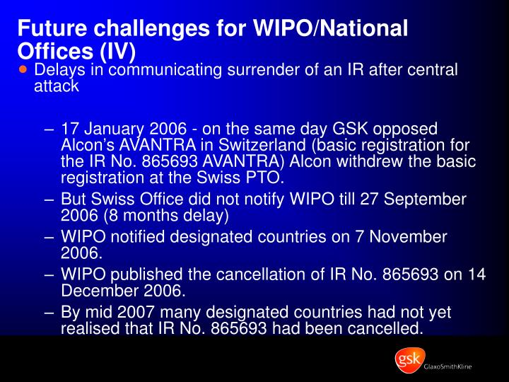 Future challenges for WIPO/National Offices (IV)