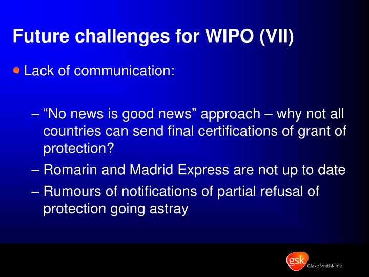 Future challenges for WIPO (VII)