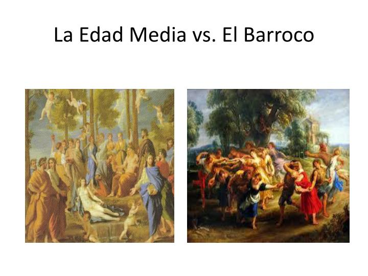 La edad media vs el barroco1