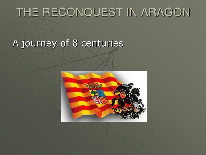 the reconquest in aragon n.