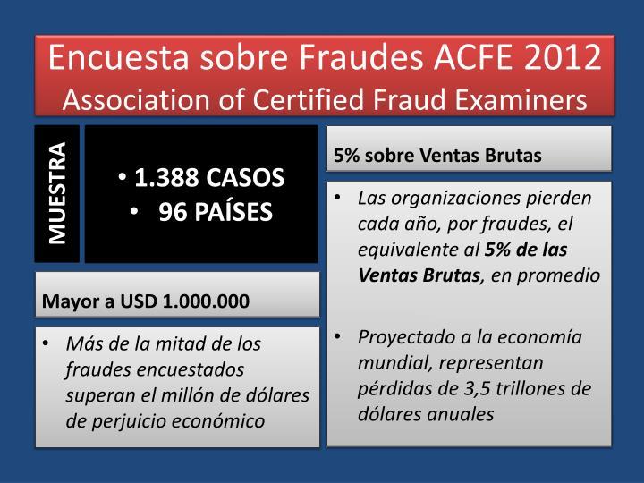 Encuesta sobre fraudes acfe 2012 association of certified fraud examiners