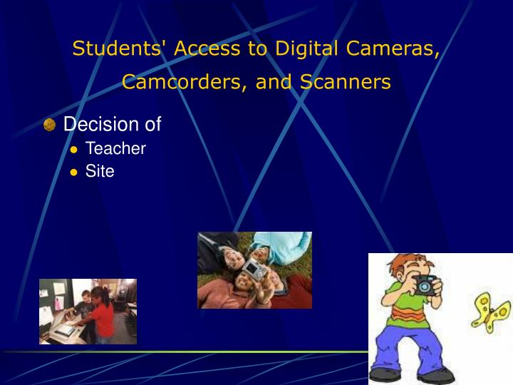 Students' Access to Digital Cameras, Camcorders, and Scanners