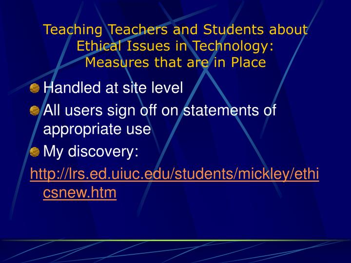 Teaching Teachers and Students about Ethical Issues in Technology: