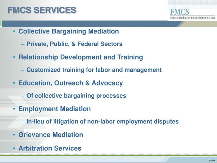 FMCS SERVICES