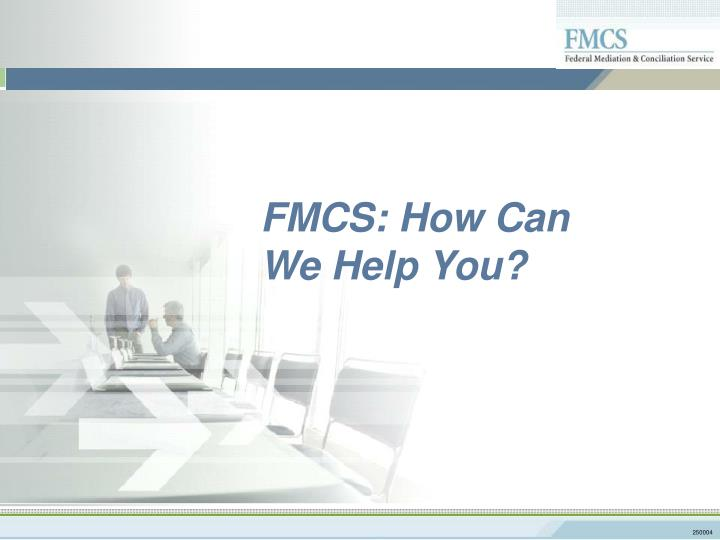 FMCS: How Can
