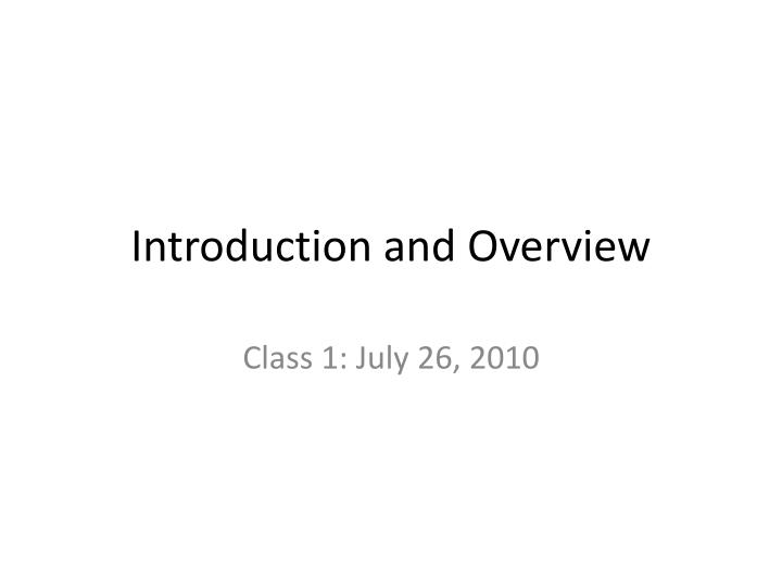 introduction and overview
