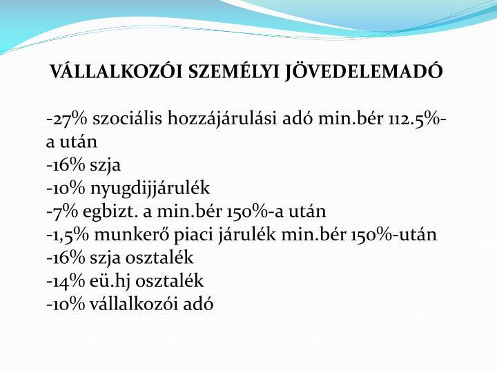 VÁLLALKOZÓI SZEMÉLYI JÖVEDELEMADÓ
