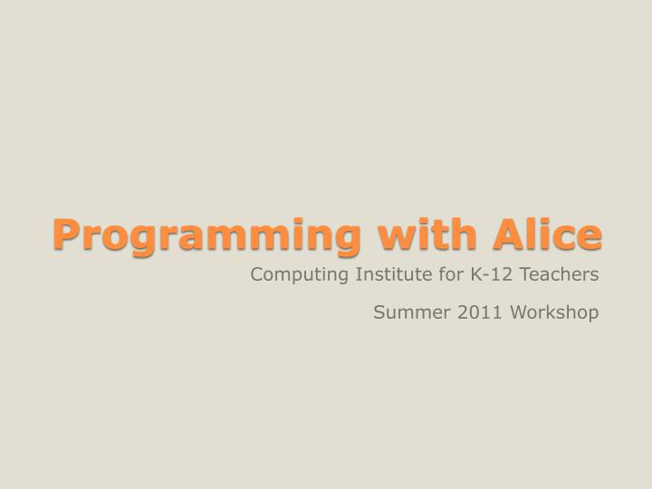 Programming with alice