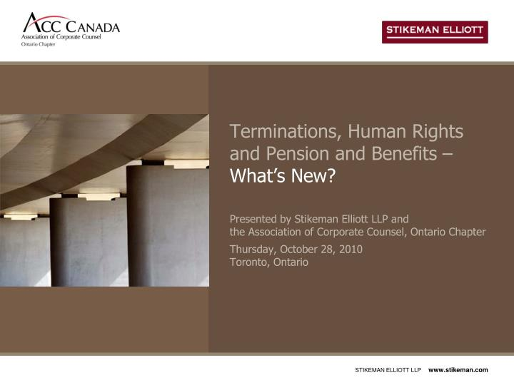 Terminations human rights and pension and benefits what s new