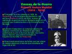 causas de la guerra primera guerra mundial 1914 1918