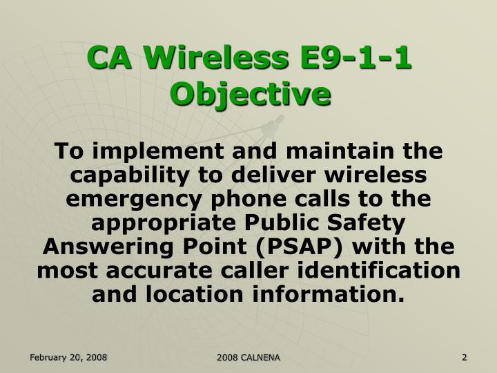 Ca wireless e9 1 1 objective