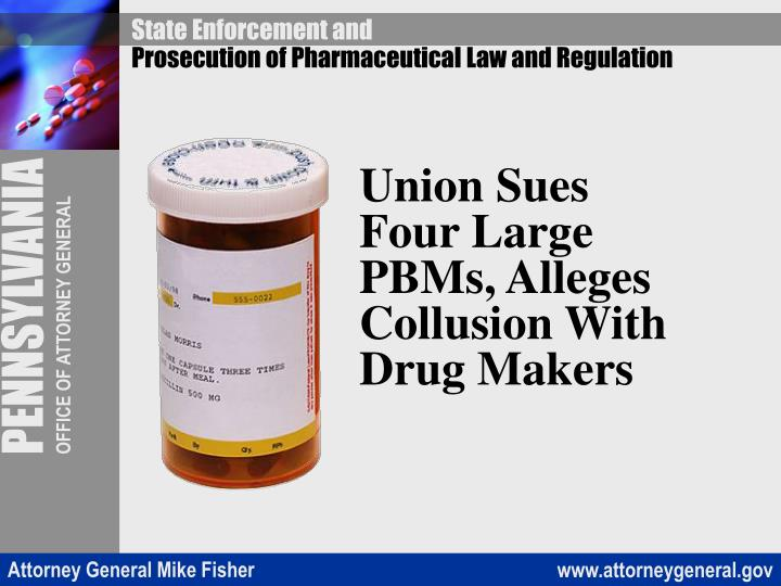 Union Sues Four Large PBMs, Alleges Collusion With