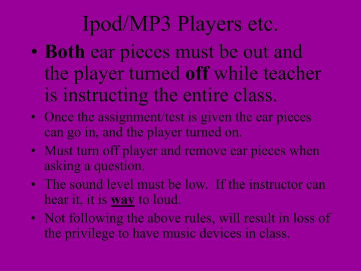 Ipod/MP3 Players etc.
