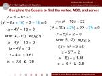 complete the square to find the vertex aos and zeros1