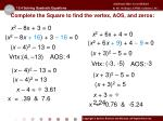 complete the square to find the vertex aos and zeros2