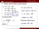 factor find the aos and the vertex1