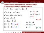 find the two ordered pairs for the intersection of the parabola and the linear equation2