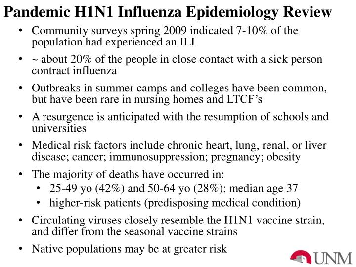 Pandemic H1N1 Influenza Epidemiology Review