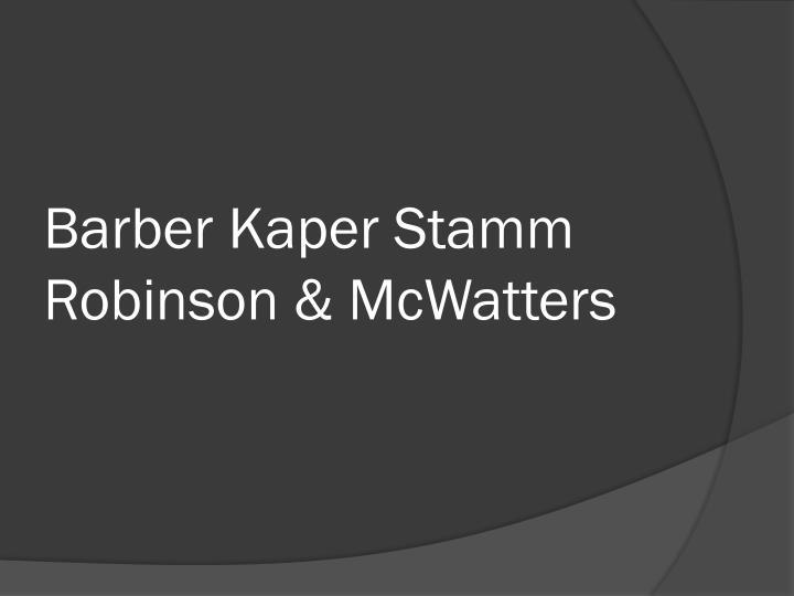 Barber kaper stamm robinson mcwatters