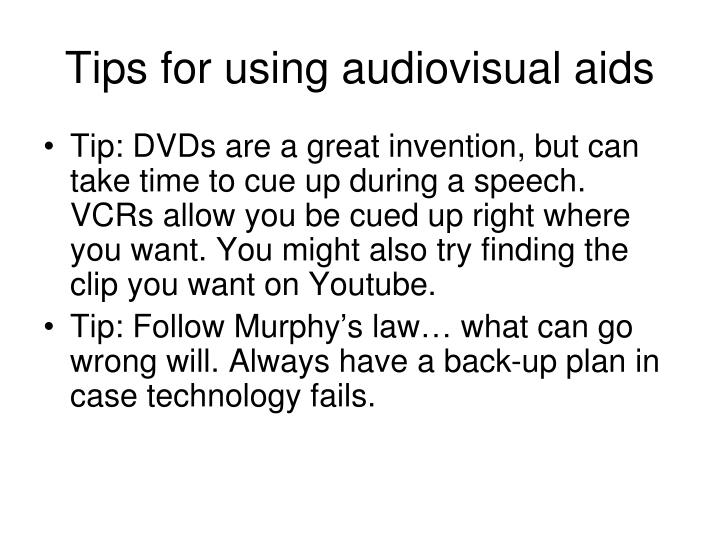 Tips for using audiovisual aids