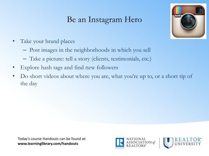 Be an Instagram Hero