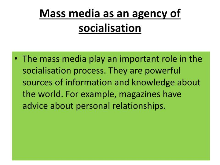 Mass media as an agency of socialisation