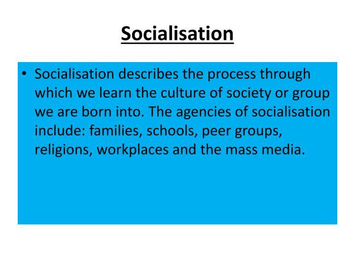 Socialisation