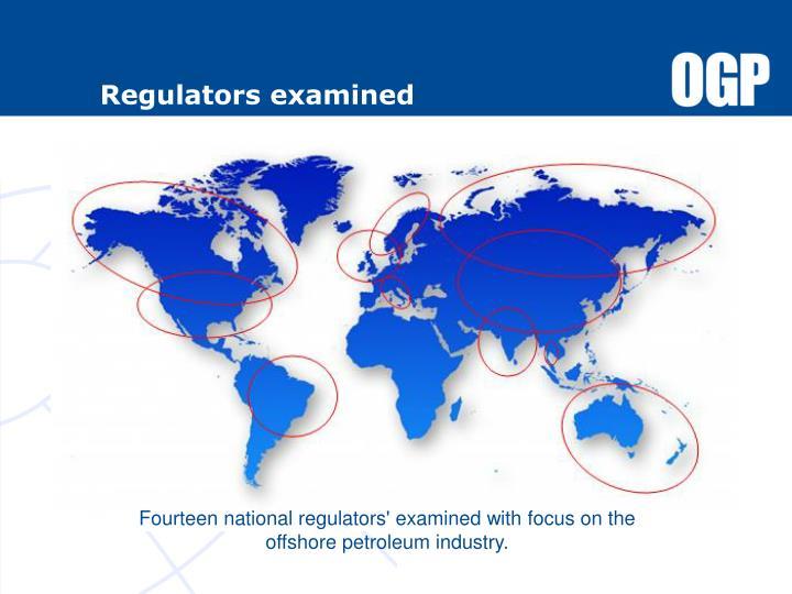 Regulators examined