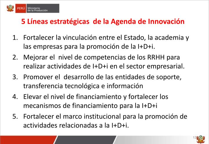 5 Líneas estratégicas  de la Agenda de Innovación