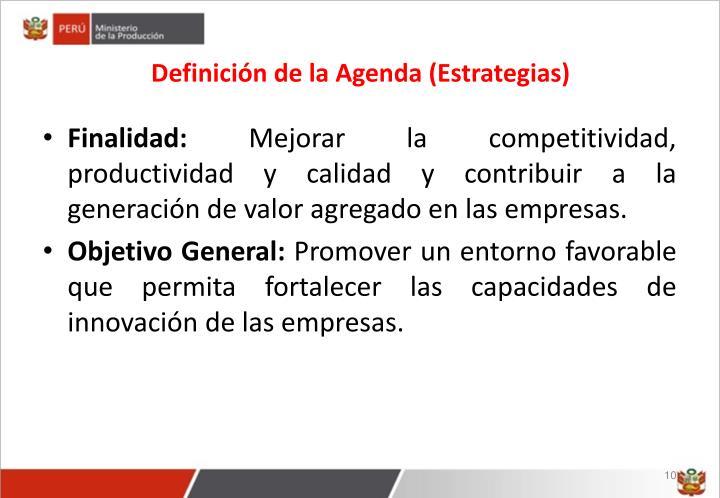 Definición de la Agenda (Estrategias)