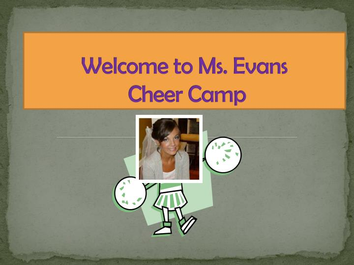 Welcome to ms evans cheer camp