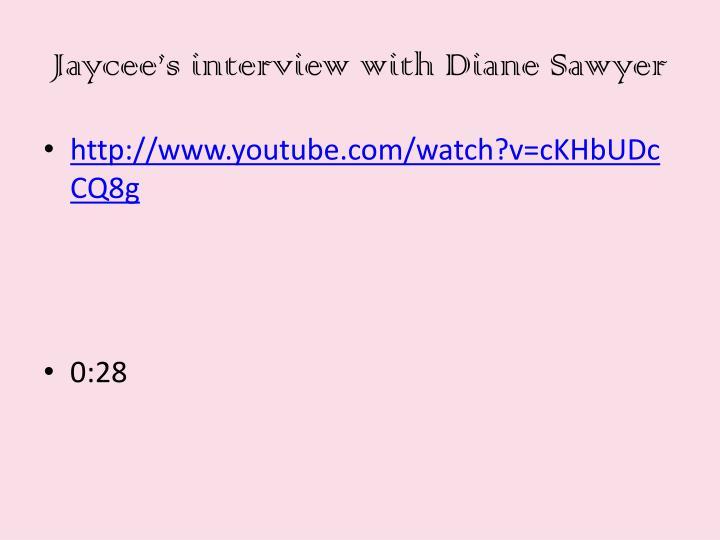 Jaycee's interview with Diane Sawyer