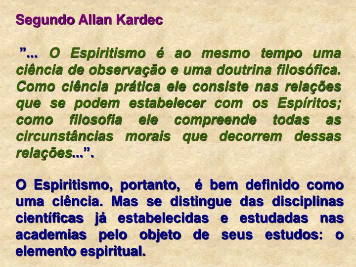 Segundo Allan Kardec