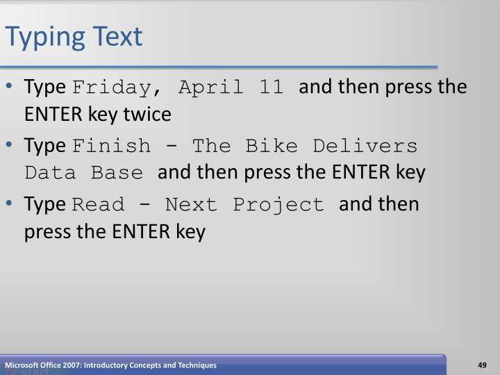 Typing Text