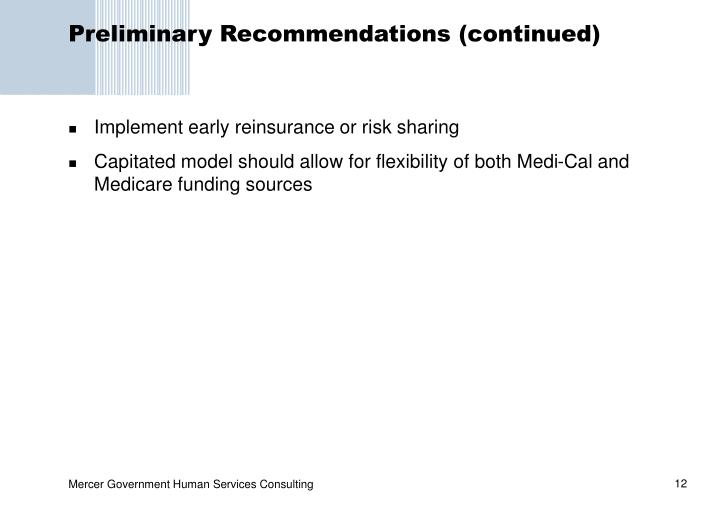 Preliminary Recommendations (continued)