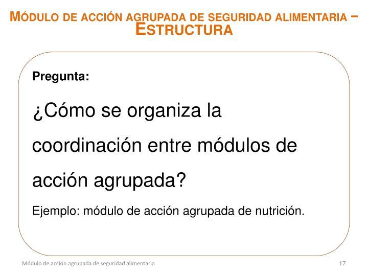 Módulo de acción agrupada de seguridad alimentaria