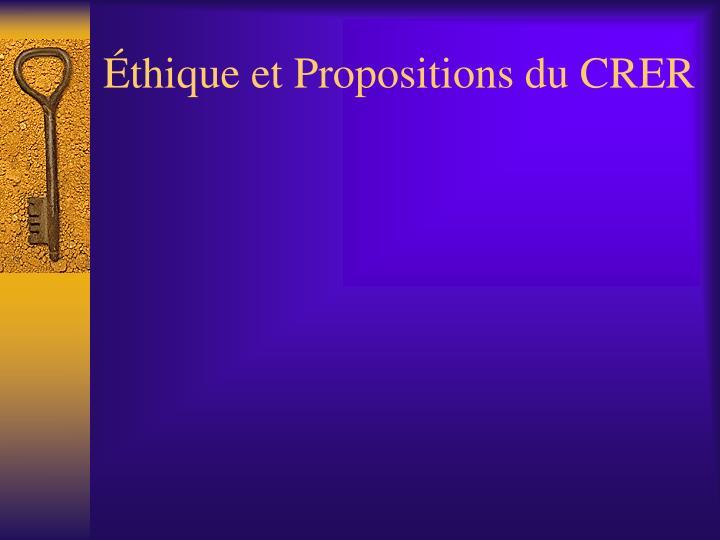 Éthique et Propositions du CRER