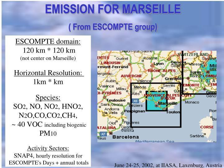 EMISSION FOR MARSEILLE